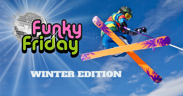 Funky Friday Winter Edition